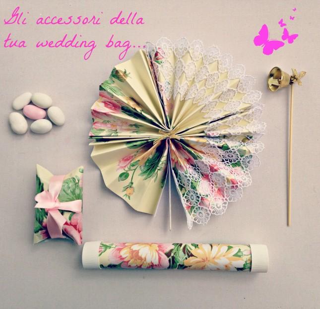 Ecco gli accessori della tua wedding bag! Ti piace il risultato?