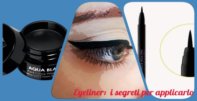 Eyeliner perfetto: il tutorial fai da te e i prodotti migliori