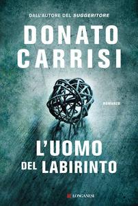 L'uomo del labirinto, Donato Carrisi