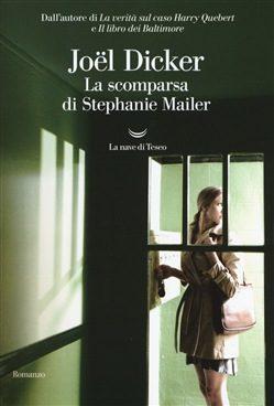 Libro La scomparsa di Stephanie Mailer