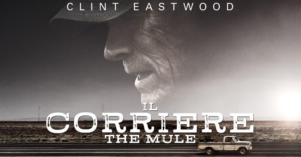 The Mule - Il Corriere di Clint Eastwood