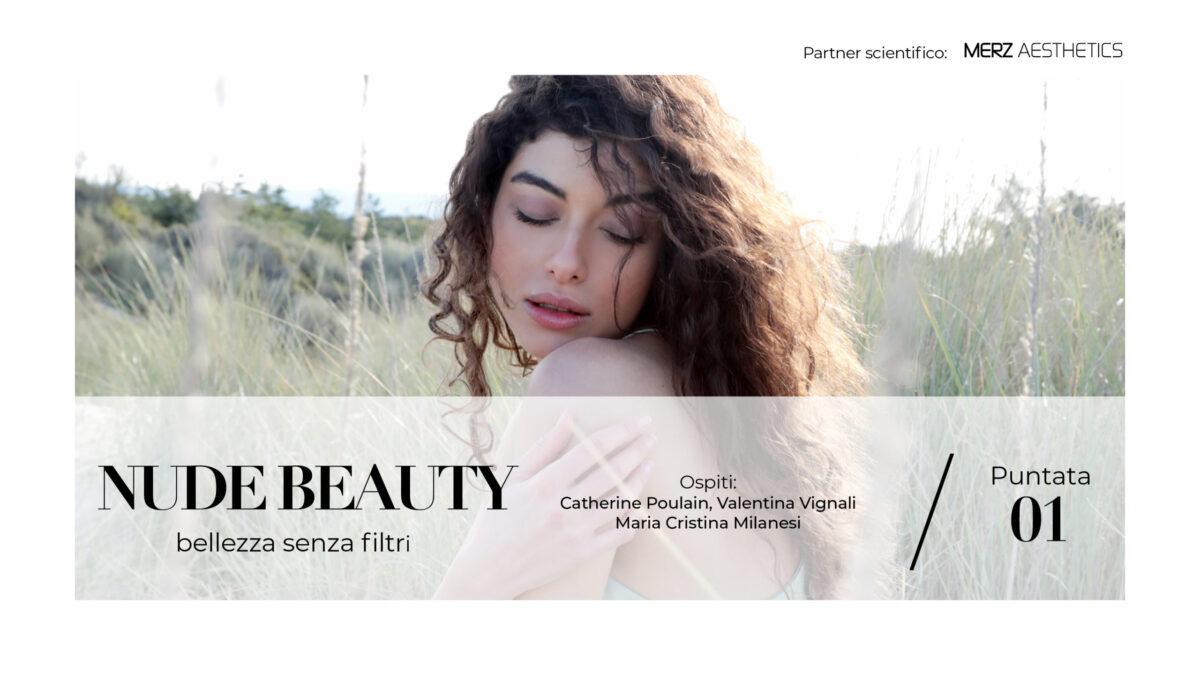 Bellezza senza filtri, un innovativo format per parlarne